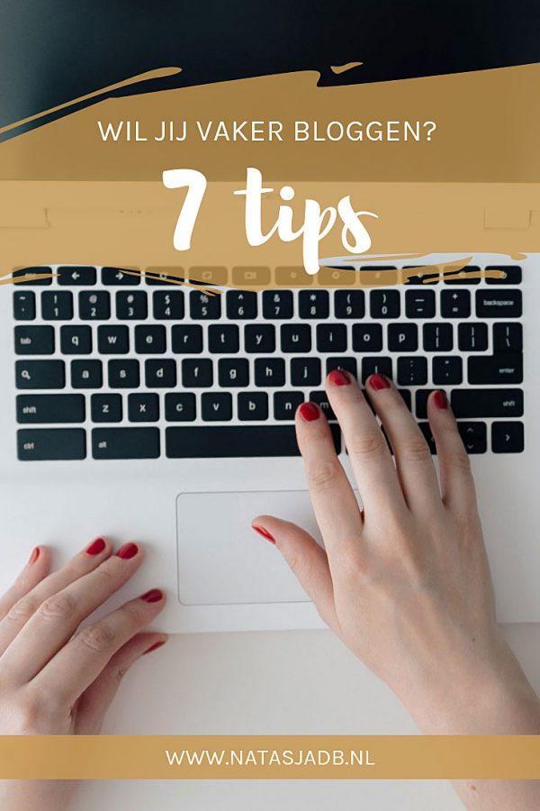 Wil jij vaker bloggen? 7 Tips om regelmatig te bloggen