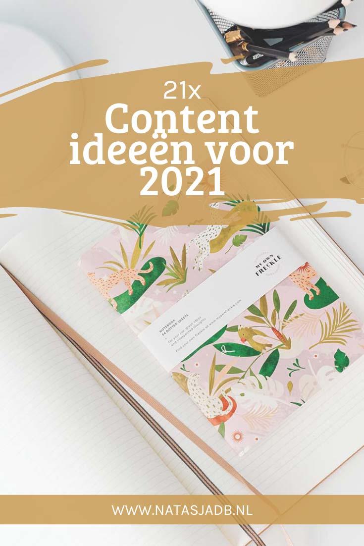 Zoek jij inspiratie voor je content de komende maanden? Met deze 21 content ideeën voor 2021 help ik je vast op weg!